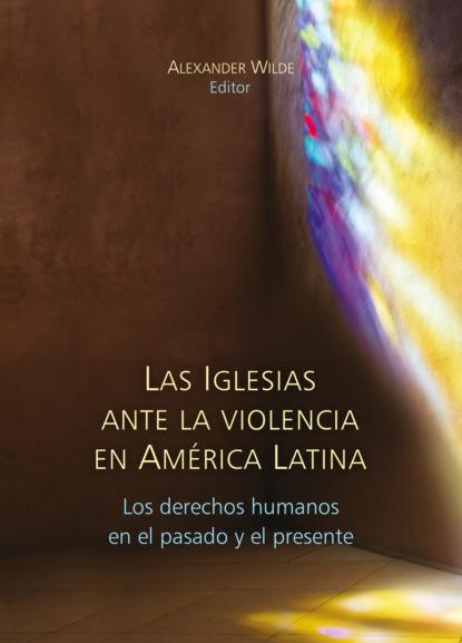 Andrew Johnson Las Iglesias ante la violencia en América Latina фото