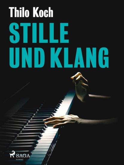Thilo Koch Stille und Klang thilo koch zwischentöne ein skizzenbuch