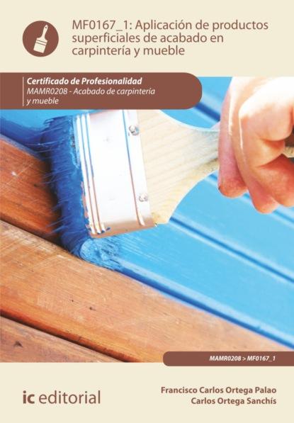 Фото - Francisco Carlos Ortega Palao Aplicación de productos superficiales de acabado en carpintería y mueble. MAMR0208 carlos forment la formación de la sociedad civil y la democracia en el perú