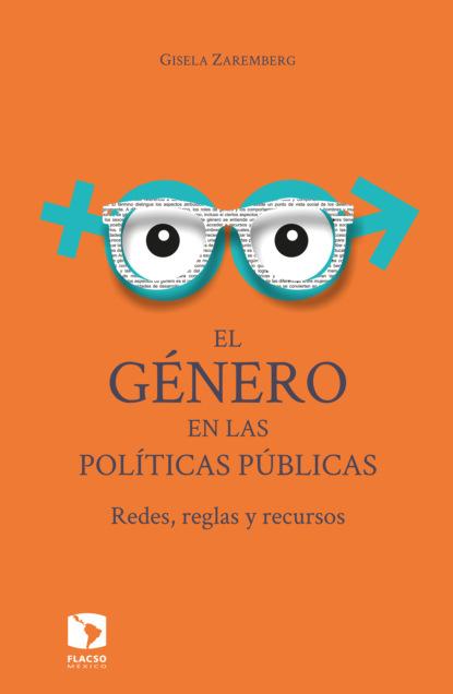 Фото - Gisela Zaremberg El género en las políticas públicas antonio gargallo gil el lunes a las diez
