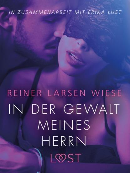 Фото - Reiner Larsen Wiese In der Gewalt meines Herrn: Erika Lust-Erotik sarah skov verführung in der bibliothek erika lust erotik