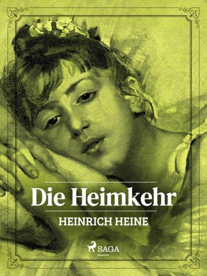 Heinrich Heine Die Heimkehr heinrich seidel mein buch der schönsten märchen