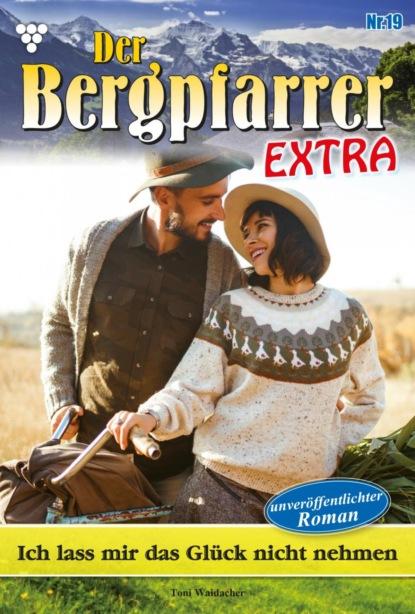 Der Bergpfarrer Extra 19 – Heimatroman