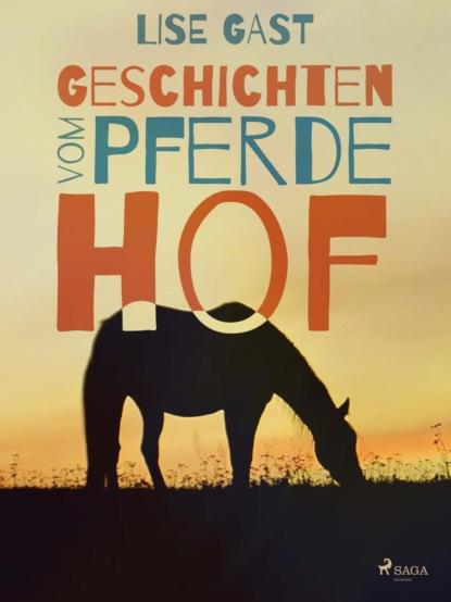 Lise Gast Geschichten vom Pferdehof titus müller vom glück zu leben