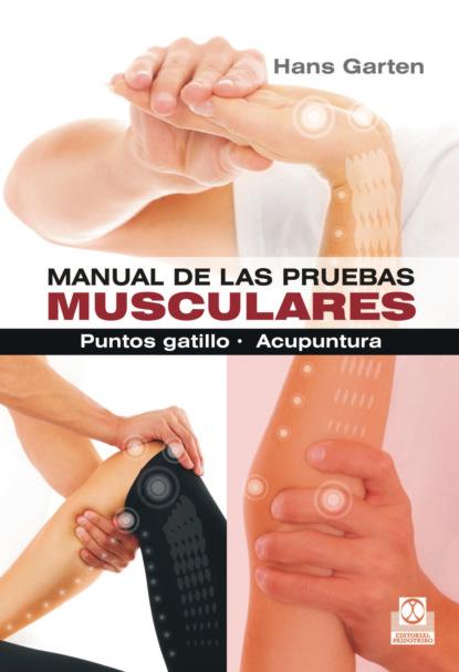 Hans Garten Manual de las pruebas musculares alice meyer cómo bombear los músculos íntimos vumbilding fortalecemos los músculos de la vagina instrucciones consejos