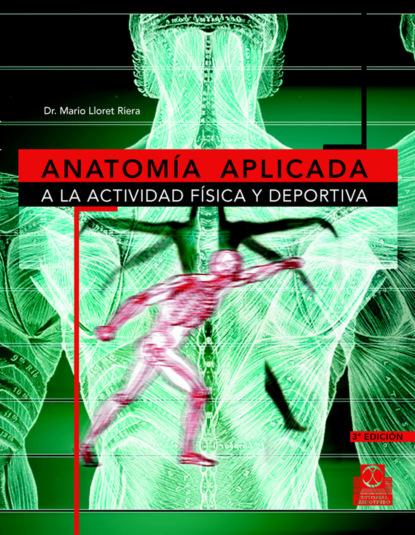 Mario Lloret Riera Anatomía aplicada a la actividad física y deportiva marc romera el manual definitivo del ayuno intermitente