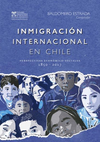 Baldomero Estrada Turra Inmigración internacional en Chile jairo téllez mosquera aspectos toxicológicos psicológicos y sociales relacionados con el consumo de bebidas alcohólicas