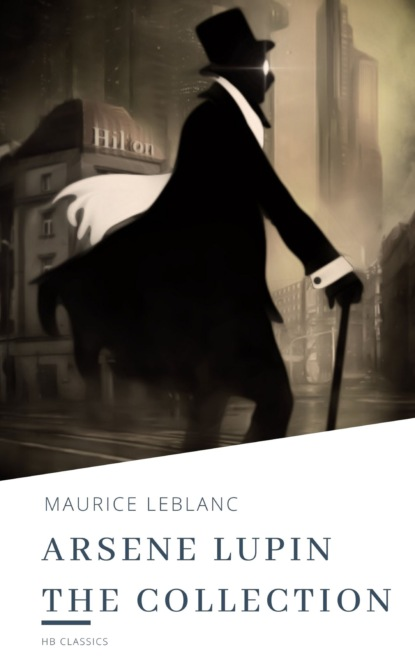 Arsene Lupin The Collection