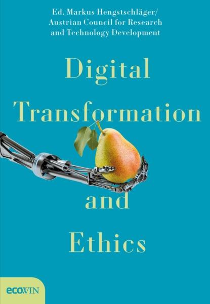 Группа авторов Digital Transformation and Ethics недорого