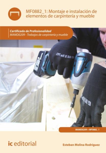 Esteban Molina Rodríguez Montaje e instalación de elementos de carpintería y mueble. MAMD0209 недорого