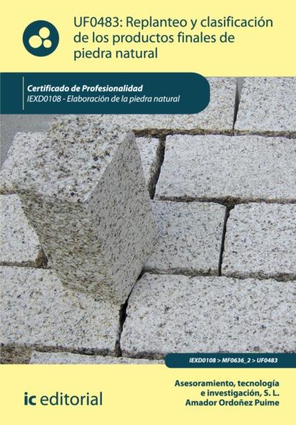 Tecnología e Investigación S.L. Asesoramiento Replanteo y clasificación de los productos finales en piedra natural. IEXD0108 georges didi huberman gestos de aire y de piedra