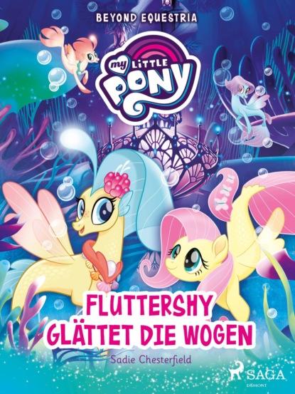 Sadie Chesterfield My Little Pony - Beyond Equestria - Fluttershy glättet die Wogen