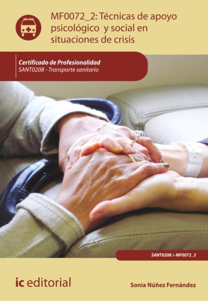 Фото - Sonia Núñez Fernández Técnicas de apoyo psicológico y social en situaciones de crisis. SANT0208 joaquín pintos fernández aplicación de técnicas de usabilidad y accesibilidad en el entorno cliente ifcd0210