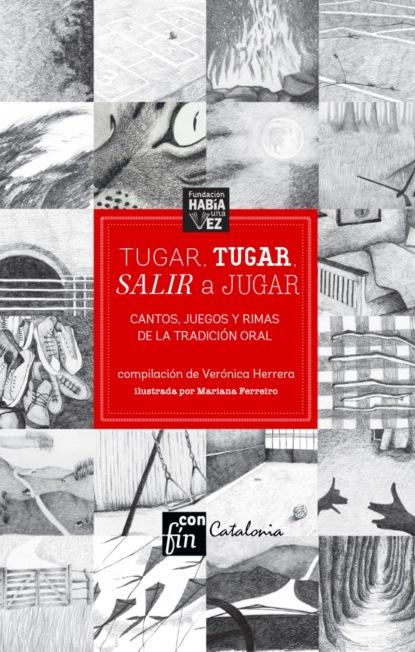 rafael gomez perez retorno a la infancia Rafael Gumucio Tugar, tugar, salir a jugar