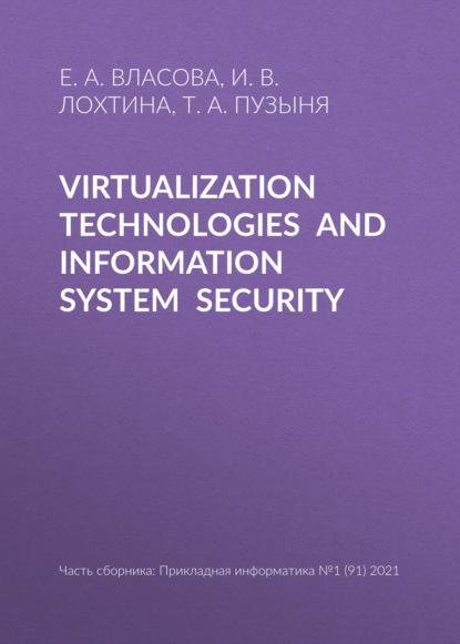 Virtualizationtechnologiesandinformationsystemsecurity