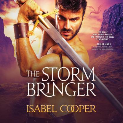 Фото - Isabel Cooper The Stormbringer - Stormbringer, Book 1 (Unabridged) t cooper changers book one