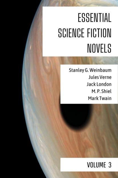Фото - Stanley G. Weinbaum Essential Science Fiction Novels - Volume 3 stanley g weinbaum the worlds of if