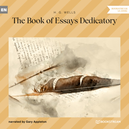 The Book of Essays Dedicatory (Unabridged)