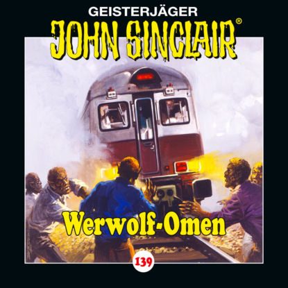 John Sinclair, Folge 139: Werwolf-Omen