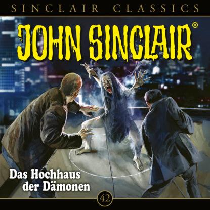 John Sinclair, Classics, Folge 42: Das Hochhaus der D?mone