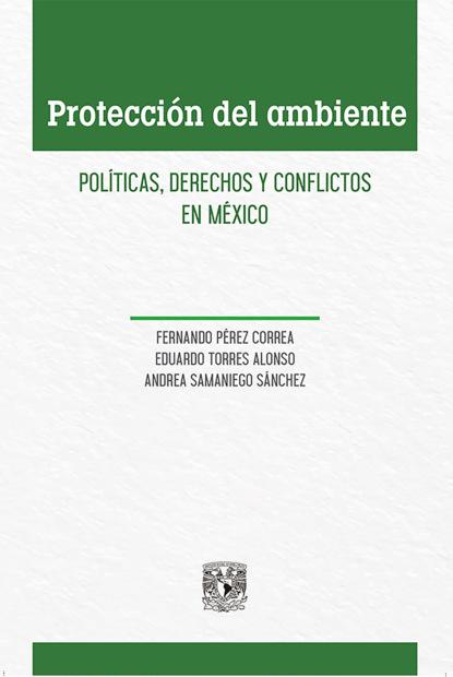Фото - Fernando Pérez Correa Protección del ambiente jaime augusto correa medina la oralidad en el proceso civil