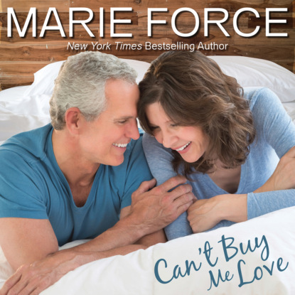 Marie Force Can't Buy Me Love - Butler, VT, Book 2 (Unabridged) недорого