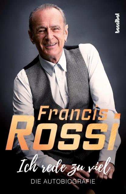 Francis Rossi Ich rede zu viel status quo status quo piledriver