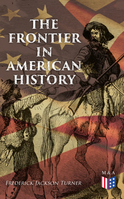 Frederick Jackson Turner The Frontier in American History frederick jackson turner the collected works of frederick jackson turner