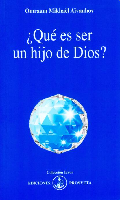 ?Qu? es ser un hijo de Dios?