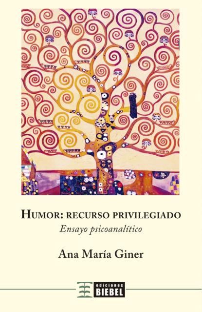 Ana María Giner Humor: recurso privilegiado alberto rojas puyo la paz un largo proceso