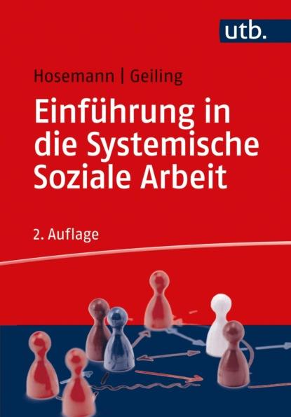 Wilfried Hosemann Einführung in die Systemische Soziale Arbeit urs weth selbstbeobachtung als soziale kernkompetenz