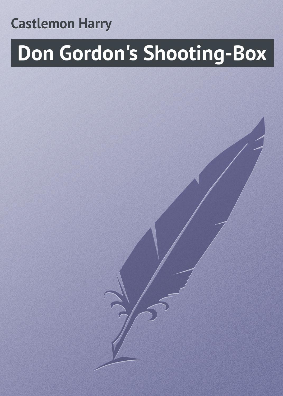 Don Gordon\'s Shooting-Box