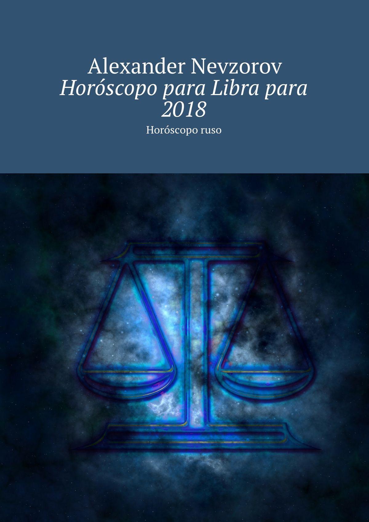 Horóscopo para Libra para 2018. Horóscopo ruso