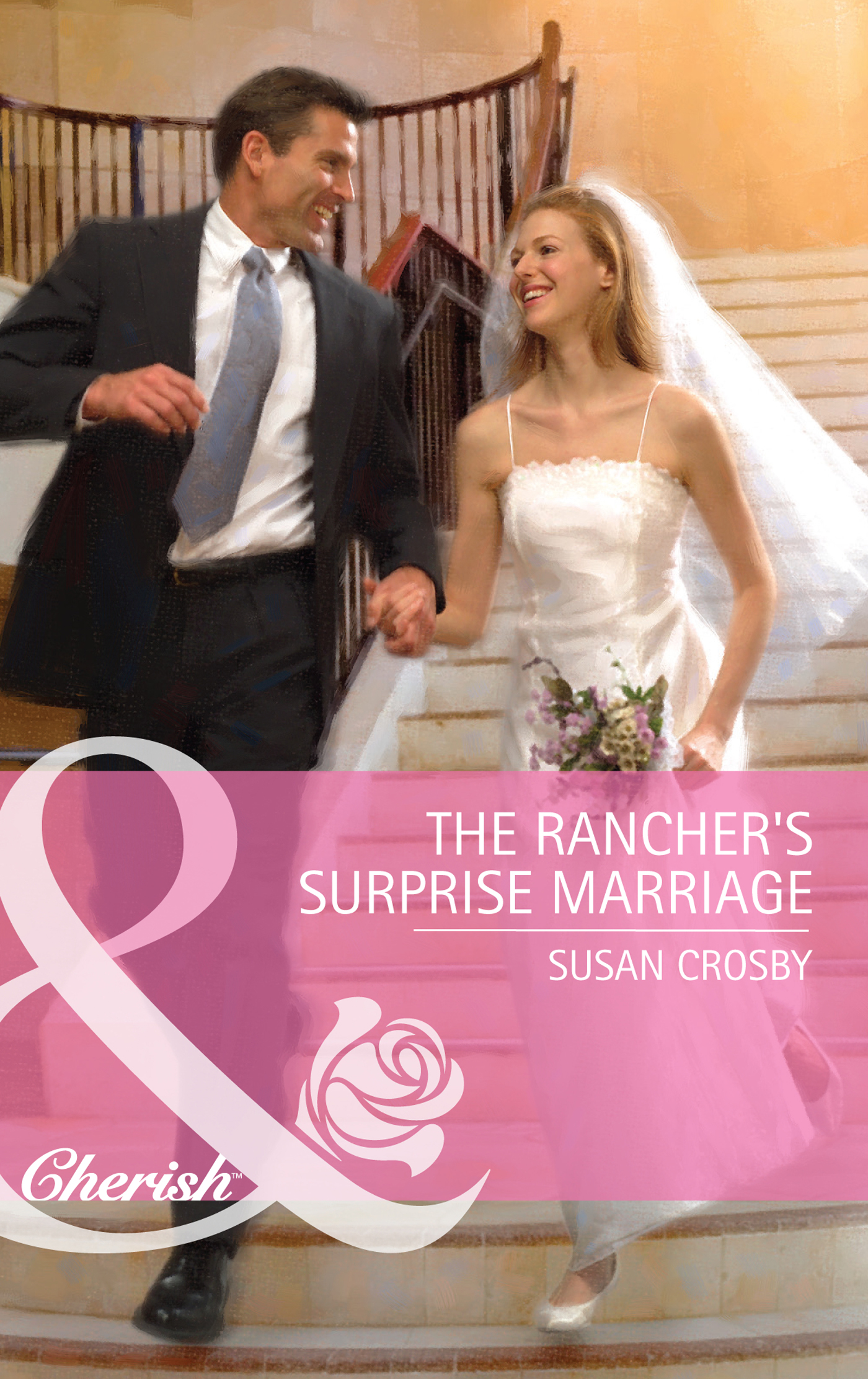 The Rancher\'s Surprise Marriage