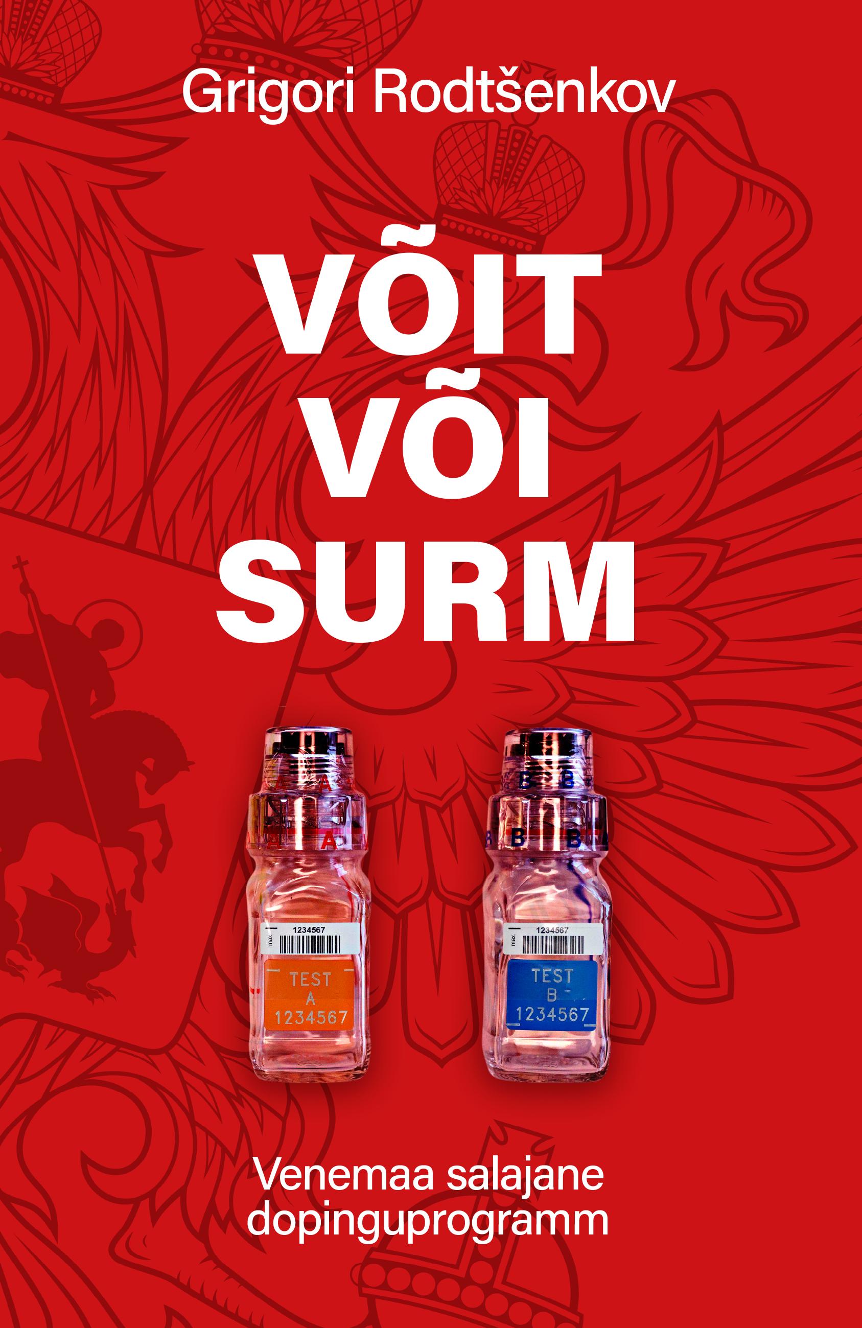 Võit või surm: Venemaa salajane dopinguprogramm