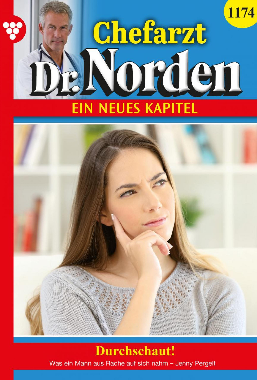 Chefarzt Dr. Norden 1174 – Arztroman