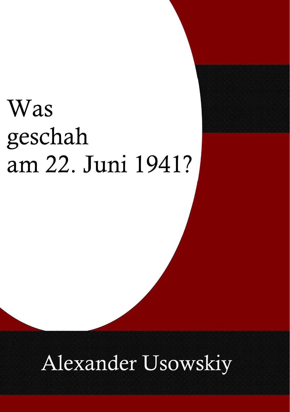 Was geschah am 22 Juni 1941?
