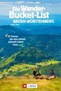 Die Wander-Bucket-List Baden-Württemberg