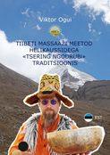 Tiibeti massaaži meetod helikaussidega «Tsering Ngodrubi» traditsioonis