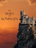 Een Mars Van Koningen