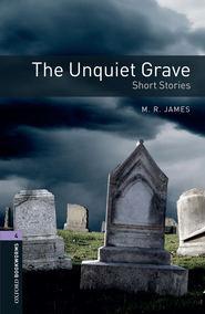 The Unquiet Grave – Short Stories