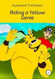 Riding a yellow genie