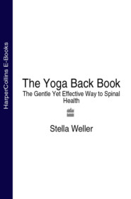 The Yoga Back Book: The Gentle Yet Effective Way to Spinal Health
