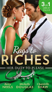 Rags To Riches: Her Duty To Please: Nanny by Chance \/ The Nanny Who Saved Christmas \/ Behind the Castello Doors
