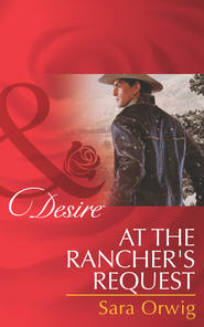 At the Rancher\'s Request