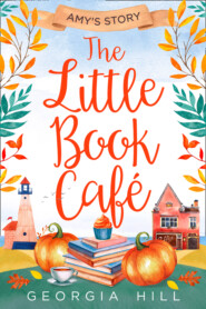 The Little Book Café: Amy's Story