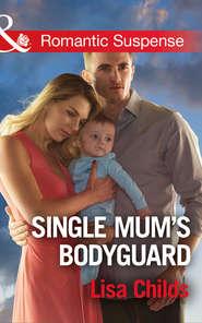 Single Mum\'s Bodyguard