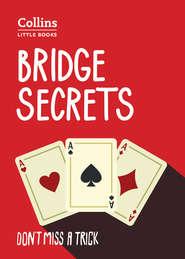 Bridge Secrets: Don't miss a trick
