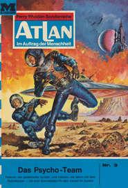 Atlan 3: Das Psycho-Team