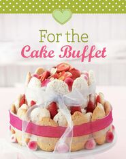 For the Cake Buffet